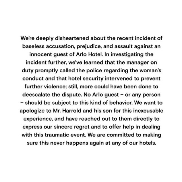 Arlo Hotels released a statement on Sunday which read: 'We're deeply disheartened about the recent incident of baseless accusation, prejudice, and assault against an innocent guest of Arlo Hotel'