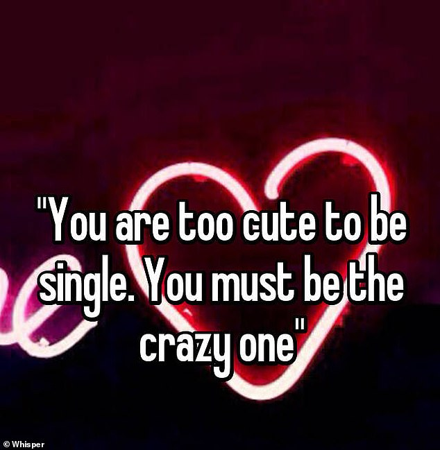 In what is probably the world' worst pick-up line ever, a man told a woman she was 'too cute to be single' and that it meant she was insane