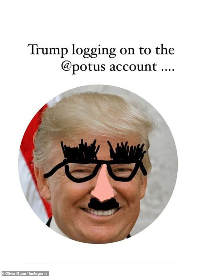 Multiple posts: Munn also shared a photo of the president of the United States (POTUS) with a drawing of a classic nose, glasses and mustache disguise on his profile picture