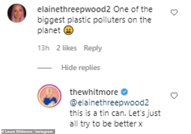 Oh dear... Laura responded to a number of other messages from fans, including a swipe at recycling and how plastic is impacting the planet