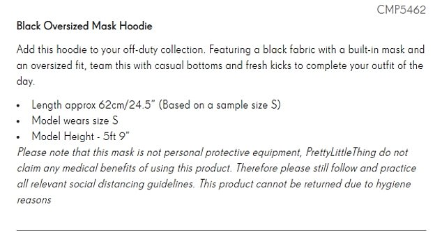 The garment also comes with a note that the mask is not 'personal protective equipment' (pictured)
