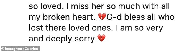Strong words: Caprice also sent her thought to everyone else who has lost a loved one