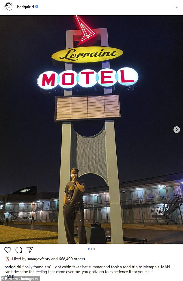 Cabin fever:'finally found em'.... got cabin fever last summer and took a road trip to Memphis. MAN... I can't describe the feeling that came over me, you gotta go to experience it for yourself! #MLK,' Rihanna wrote as a caption for her roughly 89.5 million followers