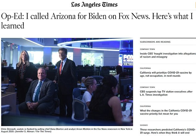 Stirewalt, who was part of the Fox's election team that called Arizona for Joe Biden before his sensational firing last week, penned a scathing opinion piece for the LA Times (above) where he appeared to pin some of the blame on Fox for the 'rebellion on the populist right against the results of the 2020 election'