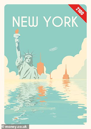 "'In global cities such as London, Amsterdam, Buenos Aires, and New York, future visitors may have to take a ""Red London boat"" to see Big Ben, or go by canal boat to the Empire State building,' experts warned. The team imagined a travel poster for the New York of today and of 2100 (pictured), in which the Statue of Liberty is submerged up to the waist beneath an exaggerated volume of water. In reality, sea levels are expected to rise by some 17–33 inches — enough, however, to result in an increased risk of flooding"