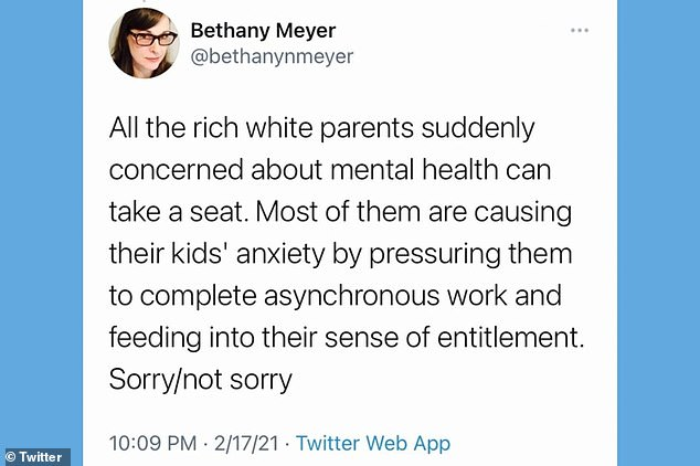 An Oakland teacher has blasted 'rich white parents' complaining that distance learning amid the pandemic has impacted their children's mental health and accused them of 'causing their kids' anxiety by pressuring them to complete asynchronous work'. Bethany Meyer's tweet