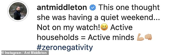 'Zero negativity': It came before Ant appeared to brush off his recent woes as he shared a 'zero negativity' post on Saturday