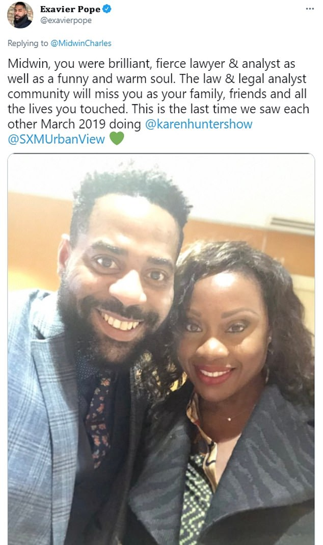 'Midwin, you were brilliant, fierce lawyer & analyst as well as a funny and warm soul,' said Exavier Pope, sharing a 2019 photo of the pair on Sirius XM's the Karen Hunter Show. 'The law & legal analyst community will miss you as your family, friends and all the lives you touched'