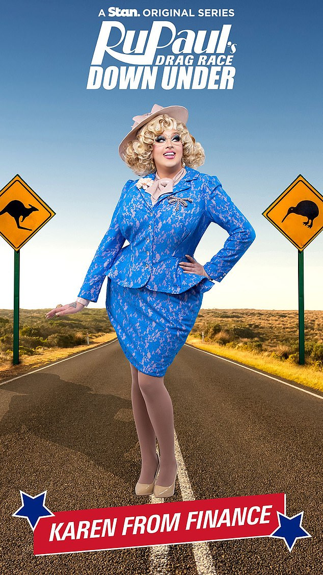 Aussie: The eight-part series will be the first time there has been a local version of the hit Drag Race franchise here in Australia. Pictured: contestant Karen from Finance