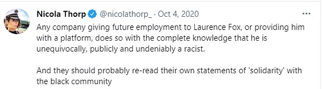 In a separate thread, Mr Fox found himself in a fiery debate with former Coronation Street actress Nicola Thorp after she said Mr Fox was 'unequivocally, publicly and undeniably a racist'