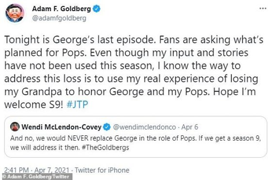 Welcome: Goldberg added in his retweet with the quote, 'Tonight is George's last episode.  Fans ask what is planned for Pops.  Although my contribution and stories have not been used this season, I know the way to deal with this loss is to take advantage of my real experience of losing my grandfather in honor of George and my dads.  I hope I welcome the S9!  #JTP