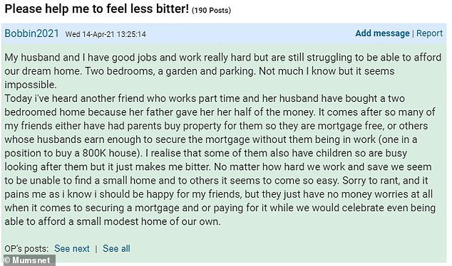 Posting on Mumsnet, the woman explained she and her husband have been saving for a two-bedroom house with a garden and parking (pictured)
