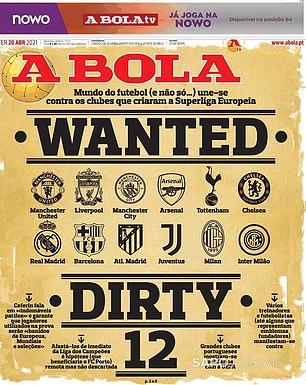 Surat kabar Portugis A Bola memuat halaman depan yang memberatkan dengan menyebut 'The Dirty 12' - klub-klub yang telah membentuk Liga Super Eropa yang memisahkan diri.