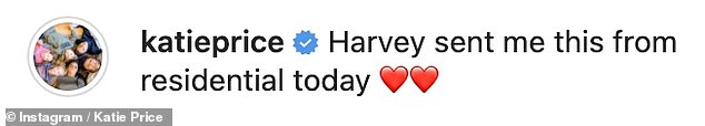 Proud mum: Katie posted the message to her Instagram saying Harvey had written it while at residential school