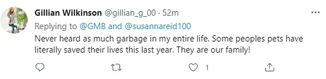 Viewers weren't impressed with Donnachadh's argument, with one writing: 'Never heard as much garbage in my entire life. Some peoples pets have literally saved their lives this last year. They are our family!'