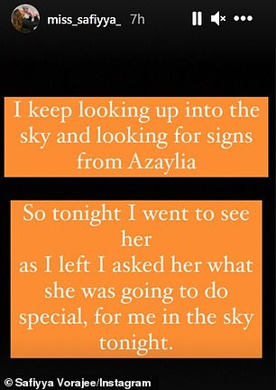 She wrote: 'I keep looking up into the sky and looking for signs from Azaylia. So tonight I went to see her. As I left, I asked her what she was going to do special, for me in the sky tonight'