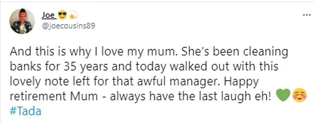 Her son Joe shared the note on Twitter, saying he was proud of his mother for 'walking out on an awful manager'