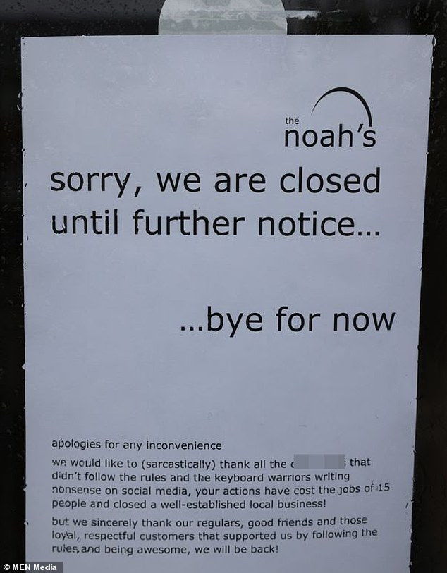 In the note left on the front door of the pub, the owners said the actions of some of its punters had 'cost the jobs of 15 people and closed a well-established business'