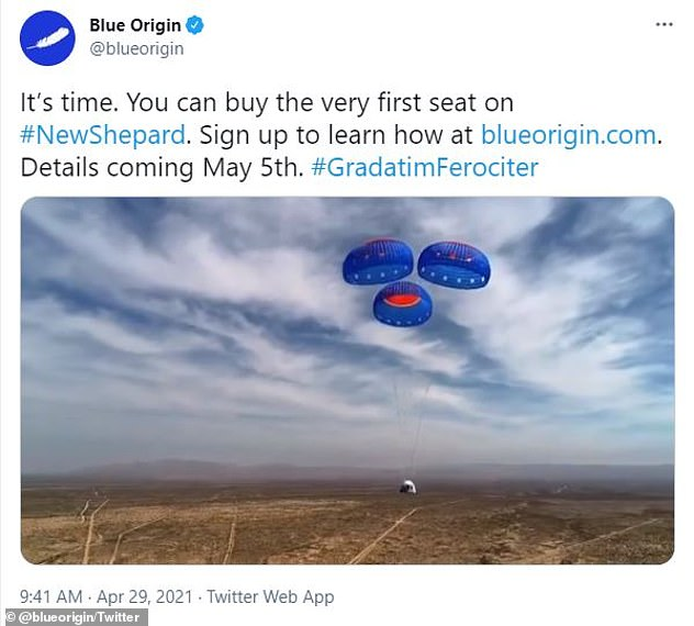 The news comes just six days after Blue Origin teased tickets would soon go on sale in a video shared to Twitter, which stated 'Details coming May 5'
