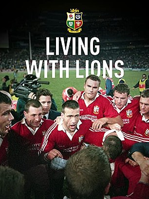 The 1997 'Living with Lions' documentary was a brilliant fly-on-the-wall look at Sir Ian McGeechan's successful tour to South Africa