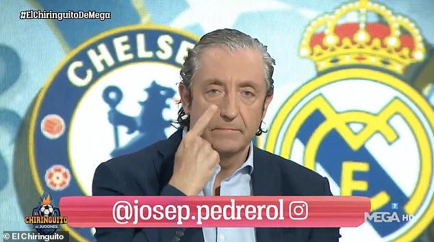 El Chiringuito presenter Josep Pedrerol fronted a dramatic reaction to Eden Hazard laughing