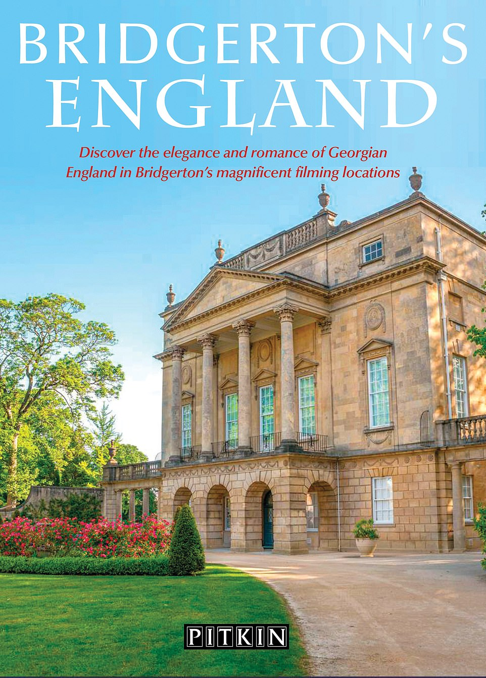 Bridgerton's England is published by Pitkin and costs £6.99
