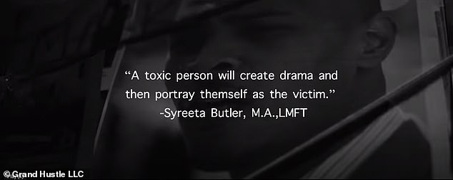 Wisdom: Advice from family therapist Syreeta Butler appears on screen saying, 'A toxic person will create drama and then portray themself as a victim.