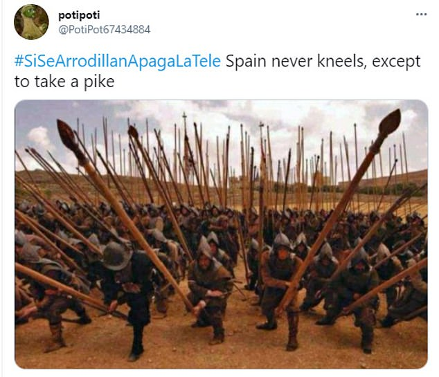 Another took to social media to say that 'Spain never kneels', except when going into battle