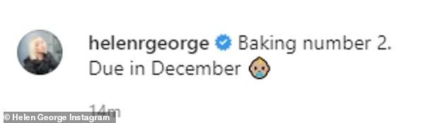 Baby joy: Tagging her partner Jack Ashton, Helen wrote: 'Baking number 2. Due in December