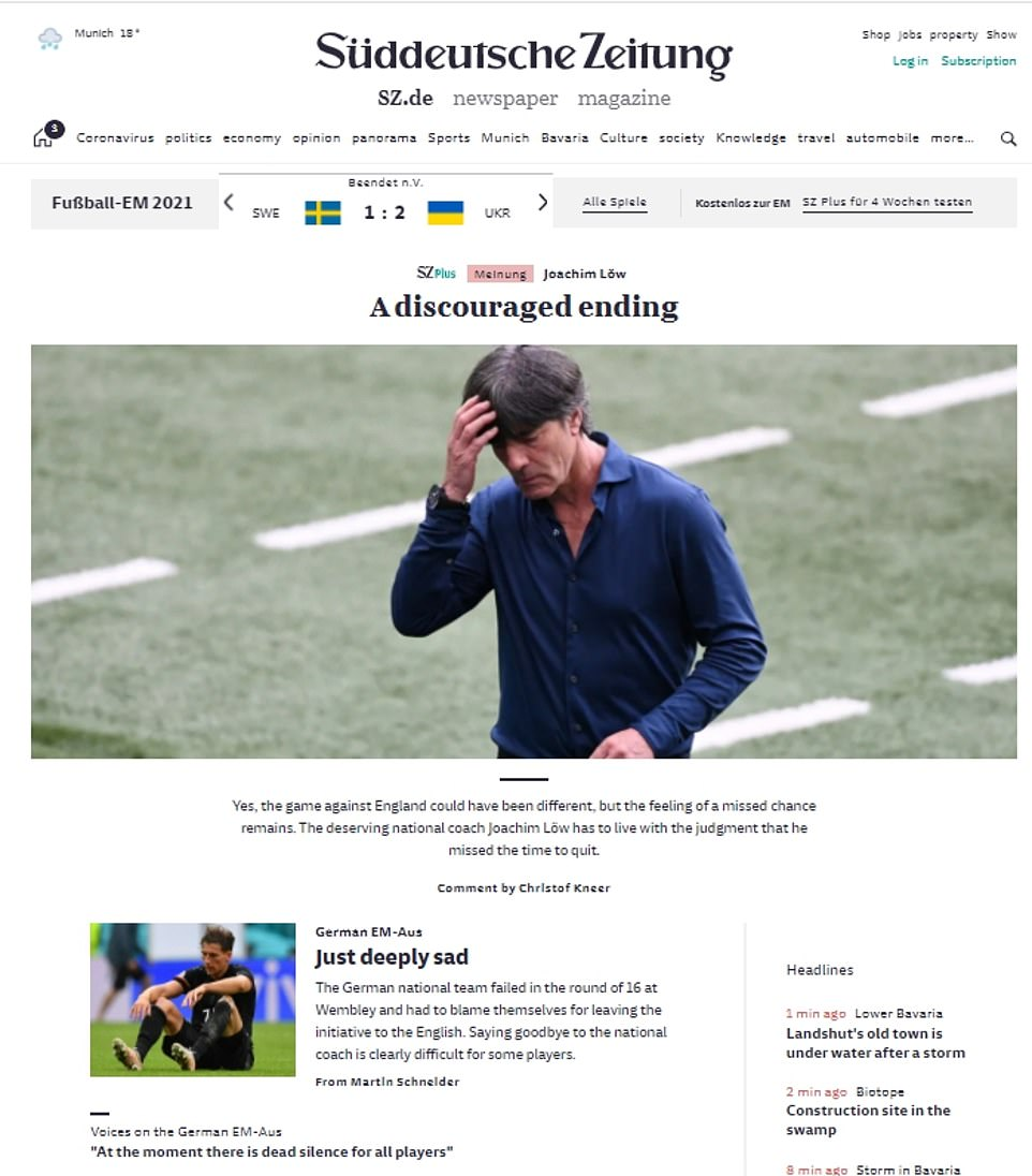 Süddeutsche Zeitung's homepage simply said: 'Just deeply sad', as it gave its round-up of the match. The team, the newspaper said, ha only themselves to blame for 'for leaving the initiative to the English'