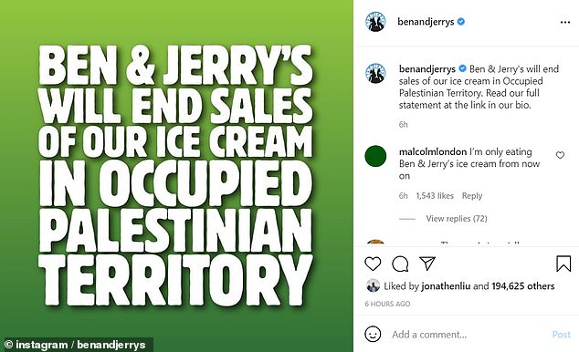 The Ben & Jerry's statement cited 'the concerns shared with us by our fans and trusted partners'.The Israeli foreign ministry called Ben & Jerry's decision 'a surrender to ongoing and aggressive pressure from extreme anti-Israel groups' and the company was cooperating with 'economic terrorism'