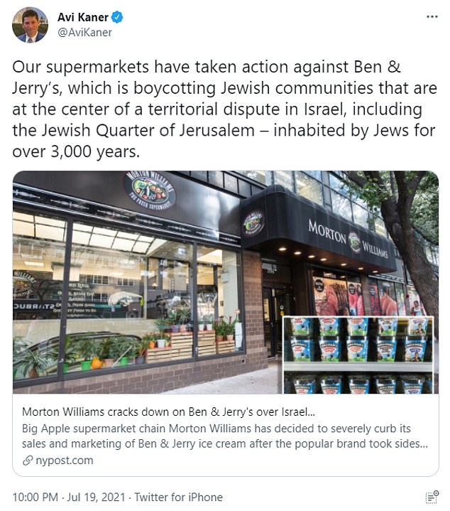 Avi Kaner, a co-owner of New York City-based Morton Williams Supermarkets, tweeted: 'Our supermarkets have taken action against Ben & Jerry's, which is boycotting Jewish communities that are at the center of a territorial dispute in Israel, including the Jewish Quarter of Jerusalem – inhabited by Jews for over 3,000 years.'