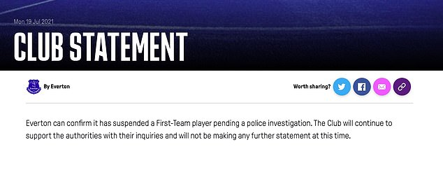 Everton made its statement on its official website but gave no further details in relation to the situation
