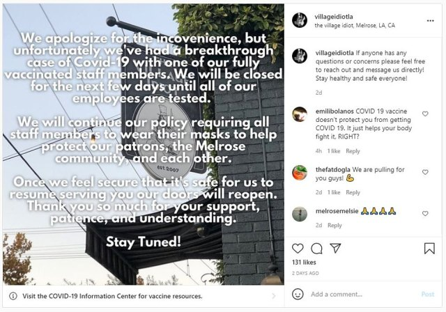 The Village Idiot, in the Melrose area of Los Angeles, also posted on Instagram that it would close for an undetermined amount of tim