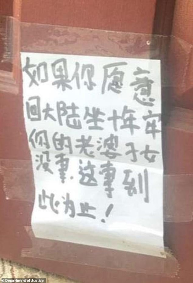 In one situation, two defendants drove to the New Jersey man's home and banged on the front door in September 2018.  After trying to break into the door, the defendants left a note - written in Chinese - that read: 'If you are willing to go back to the mainland and spend 10 years in prison, your wife and children. will be okay.  That's the end of this case!'