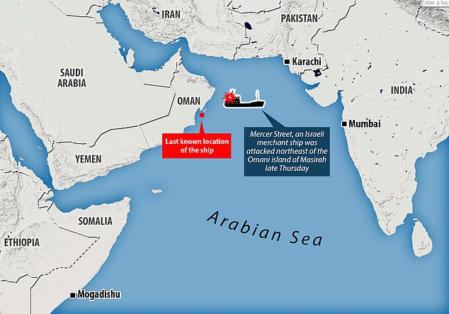Israeli-operated tanker Mercer Street was attacked north east of the island of Masirah, near the coast of Oman, late on Thursday night