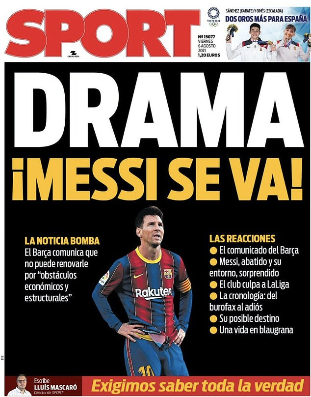 Sport referred to the situation as dramatic - using the headline: 'Drama: Messi leaves Barca!'