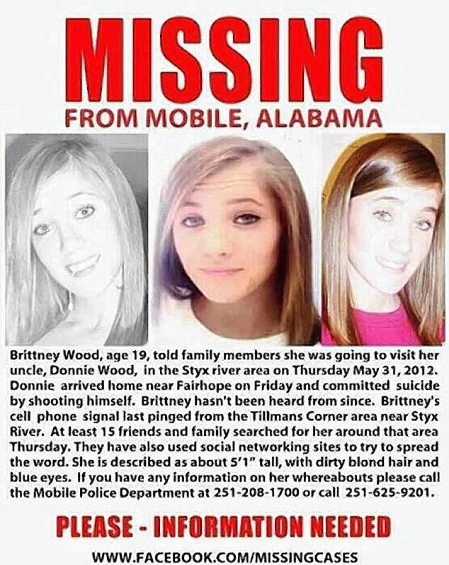 Missing: Britney, who left her two-year-old daughter, hasn't been seen since she went to see Donnie in the Styx River area on May 31, 2012.