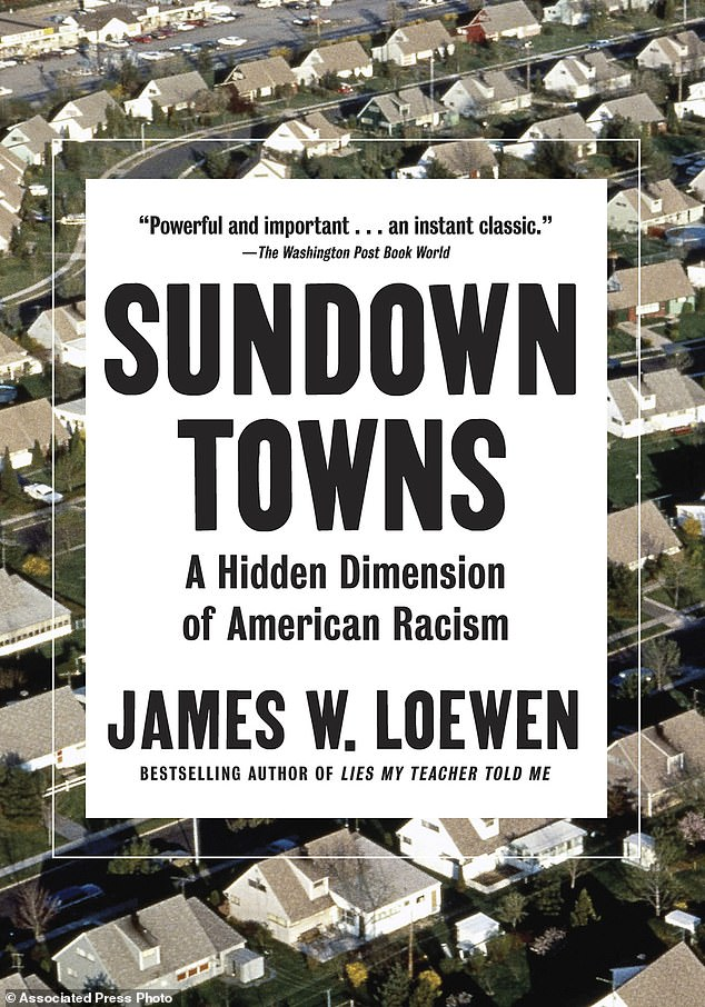 In 2018 Loewen published the acclaimed Sundown Towns, which told the story of US locales where black residents had been ordered to leave by sunset by racist neighbors