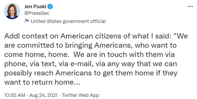 She posted parts of her answer to a question on stranded Americans on Monday where she said the administration is 'in touch with' Americans in Afghanistan