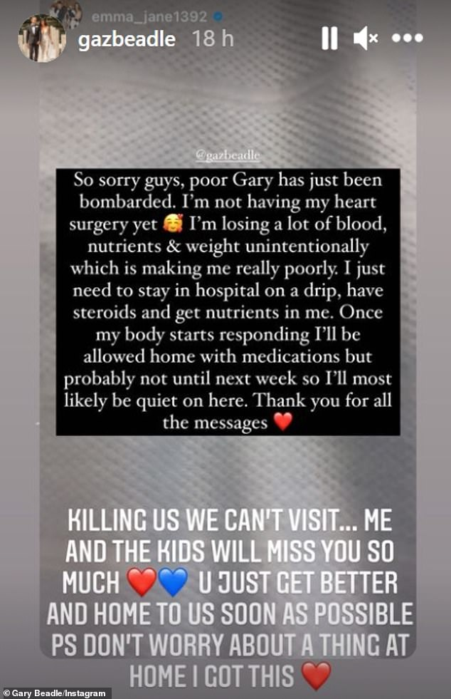 Apart:Gary shared Emma's post on his Instagram Stories and wrote: 'It's killing us we can't visit, me and the kids will miss you so much'