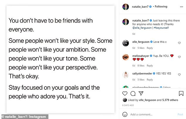 Cryptic: Natalie's Instagram post read, 'You don't have to be friends with everyone. Some people won't like your style. Some people won't like your ambition'