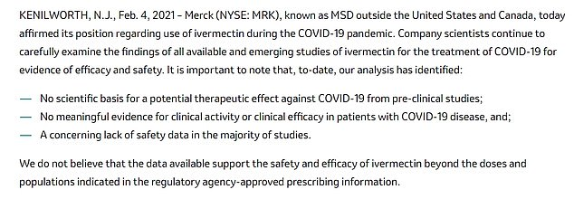 Merck, the maker of Ivermectin, released a statement in February warning that it is an unproven treatment for the COVID virus