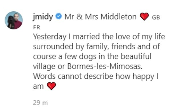 Sharing a picture of him and his bride Alizée on Instagram yesterday evening, he said: 'Yesterday I married the love of my life surrounded by family, friends and of course a few dogs in the beautiful village or Bormes-les-Mimosas. 'Words cannot describe how happy I am.'