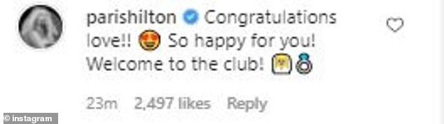 Best wishes:Britney's friend Paris Hilton was among those congratulating her in the comments. 'Congratulations love!! So happy for you! Welcome to the club!' wrote the recently engaged heiress