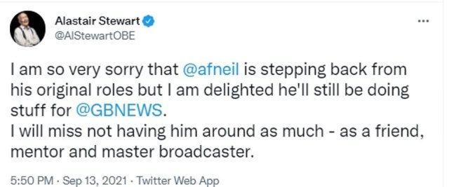 Former ITV News anchor Alastair Stewart, who hosts his own weekend show on GB News, said: 'I am so very sorry that @afneil is stepping back from his original roles but I am delighted he'll still be doing stuff for @GBNews'