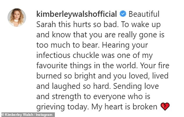 Touching:Bandmate Kimberley Walsh had previously paid tribute to her late bandmate