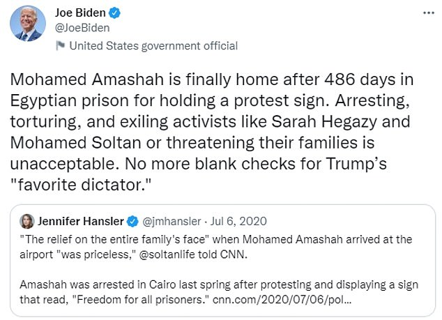 """Biden celebrated the release of an Egyptian-American medical student (after spending more than a year in jail after being arrested at a protest) last year by promising 'no more blank checks for Trump's """"favorite dictator""""'"""