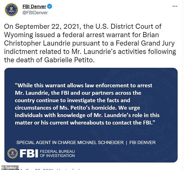 The FBI desk in Denver released a statement issuing Brian Christopher Laundrie's arrest