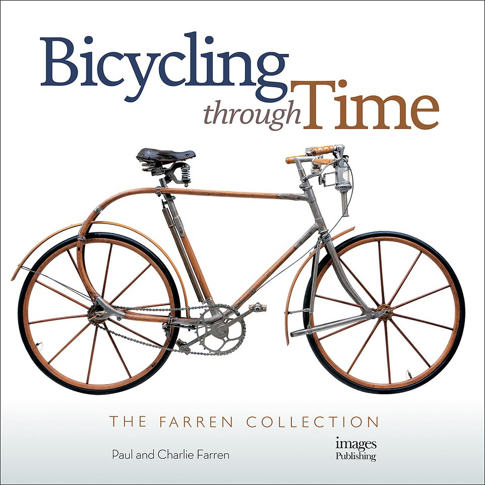 Bicycling Through Time by Paul and Charlie Farren is published by The Images Publishing Group ($50)